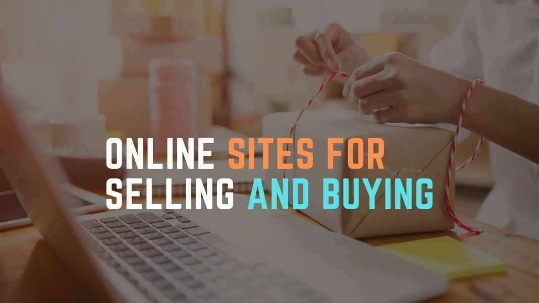 Online Sites For Selling And Buying