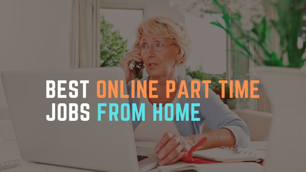 Best Online Part Time Jobs From Home