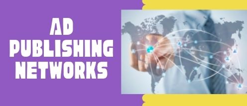 ad publishing network quick way to make money
