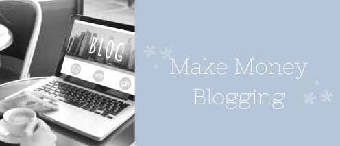 make money blogging ways to make money from home