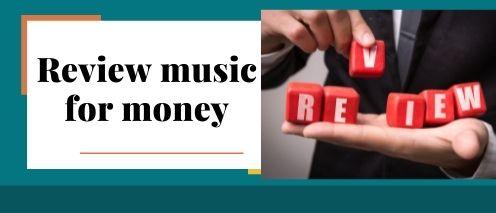 review music for money Earn money online