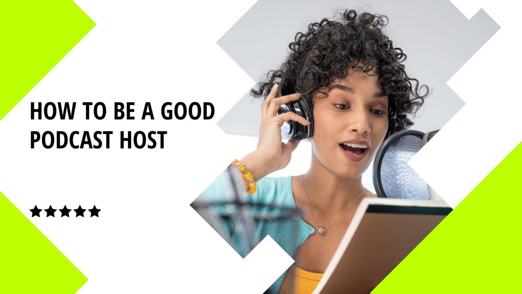 How to be a good podcast host