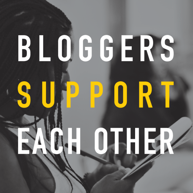 Bloggers Support Each Other