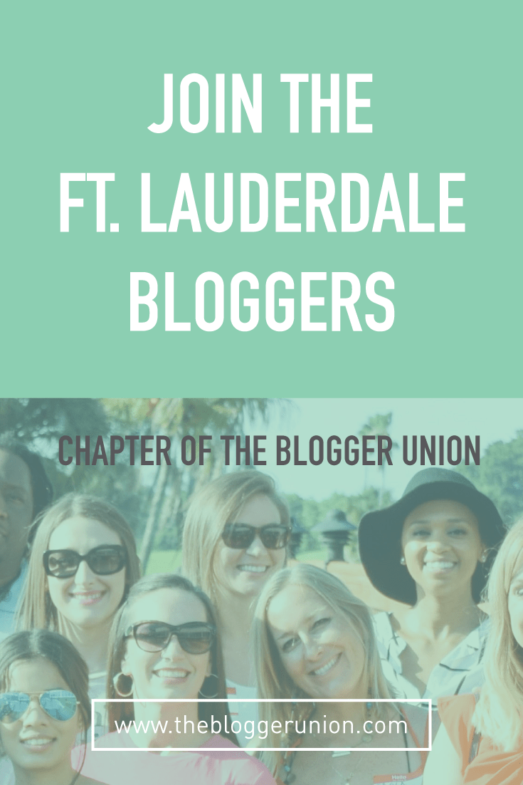 The Ft. Lauderdale Bloggers Chapter of The Blogger Union meet once a month to network and learn about different blogging topics from expert guest speakers. Click to find out more or pin and save for later!