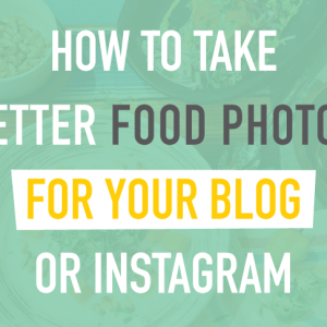 How to take better food photos for your blog or instagram. Click to read more or pin and save for later! Food Photography Tips