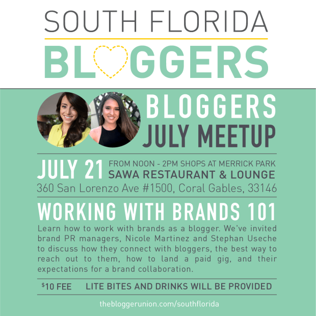 Miami Bloggers July 2018 Working with Brands