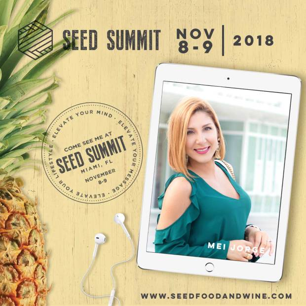 Mei Jorge, South Florida Bloggers Chapter Officer, Speaking at Seed Food and Wine Festival. use promo code BLOGGERUNION18 for 20% OFF your ticket price.
