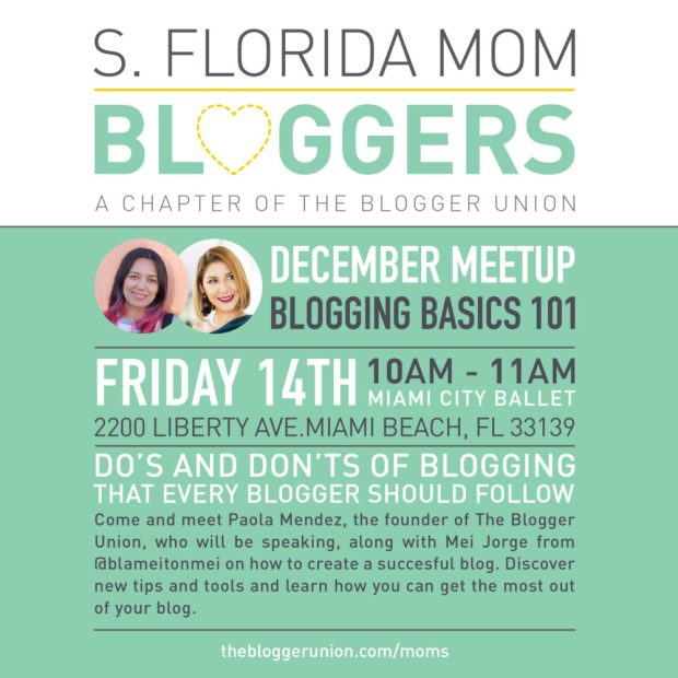 Miami Mom Bloggers Meetup December 2018 - Blogging 101 with Paola, the Founder of The Blogger Union and blogger Mei from Blame It On Mei