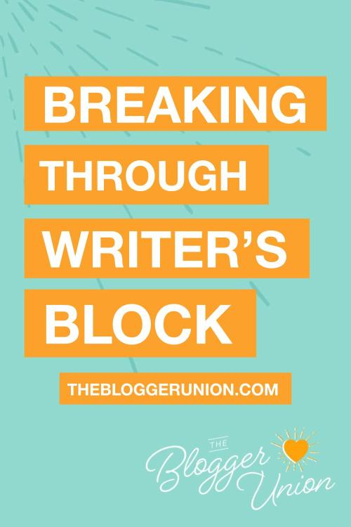 Breaking Through Writer's Block for Content Creators, Influencer, Bloggers, or Entrepreneurs