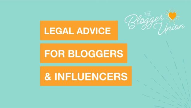 Legal Advice for Influencers, bloggers, and Content Creators