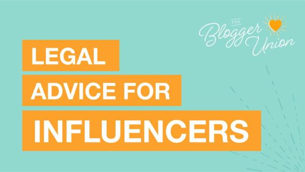 Legal Advice for Influencers and Content Creators