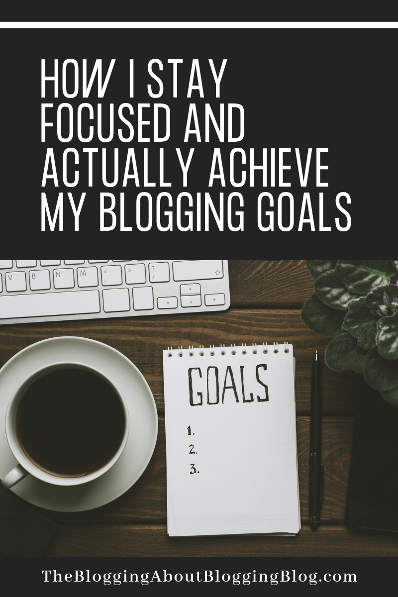 The methods and processes I use for setting goals and managing tasks in my blogging business. #BloggingTips #BloggingAdvice #GoalSettingForBloggers #BloggingTimeManagement
