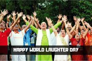 HAPPY WORLD LAUGHTER DAY