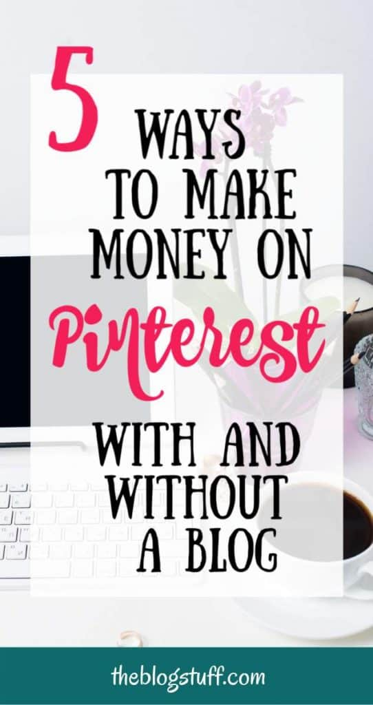 desk with lapton, coffee and purple flowers with overlay text - 5 ways to make money on pinterest