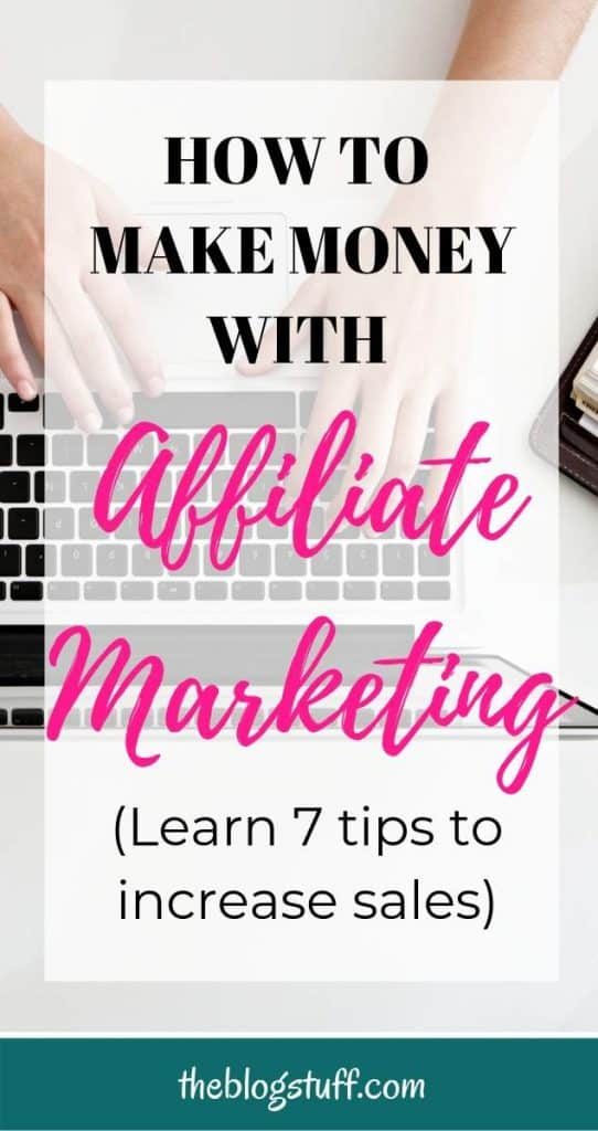 Woman working on laptop with overlay text - how to make money with affiliate marketing