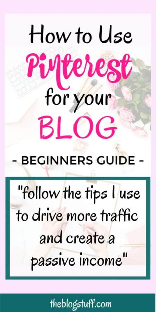 How to use Pinterest for your blog and make your pins noticed with these effective tips for beginners