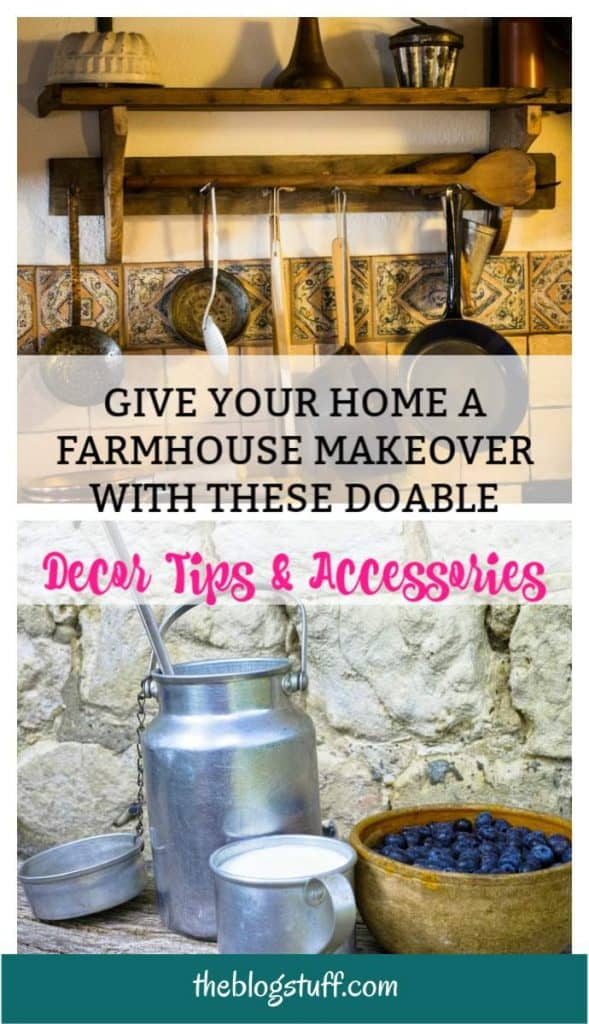 How to get the farmhouse look with these awesome decorating ideas, tips and accessories.