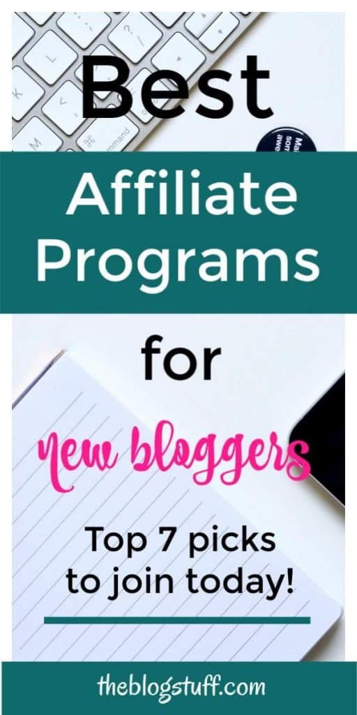 Best 7 affiliate programs for beginners. If you are a new blogger have a look at these great programs and start making money today!