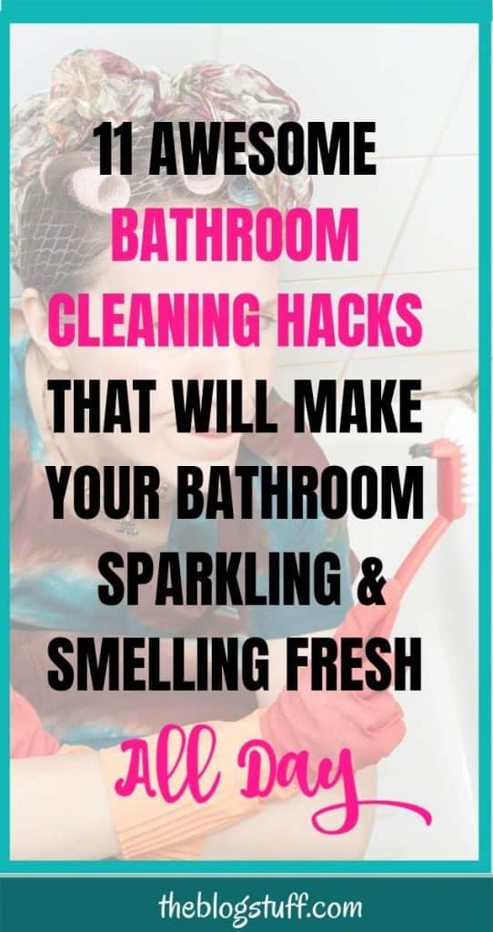 Check these 11 Awesome Bathroom Cleaning Hacks and Tips using only natural ingredients.