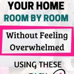 How to declutter your home fast room by room and without feeling overwhelmed!