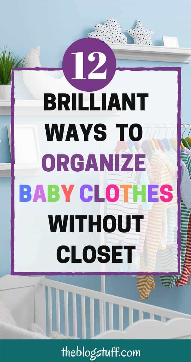 Nursery - How to organize baby clothes without closet