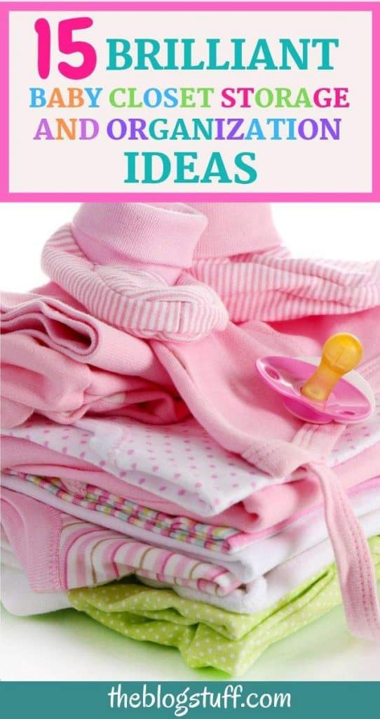 15 great baby closet storage ideas and organizing tips