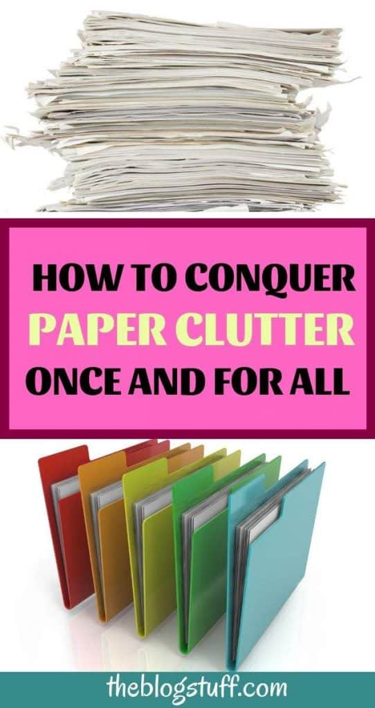 How to declutter paper and keep it oreganized