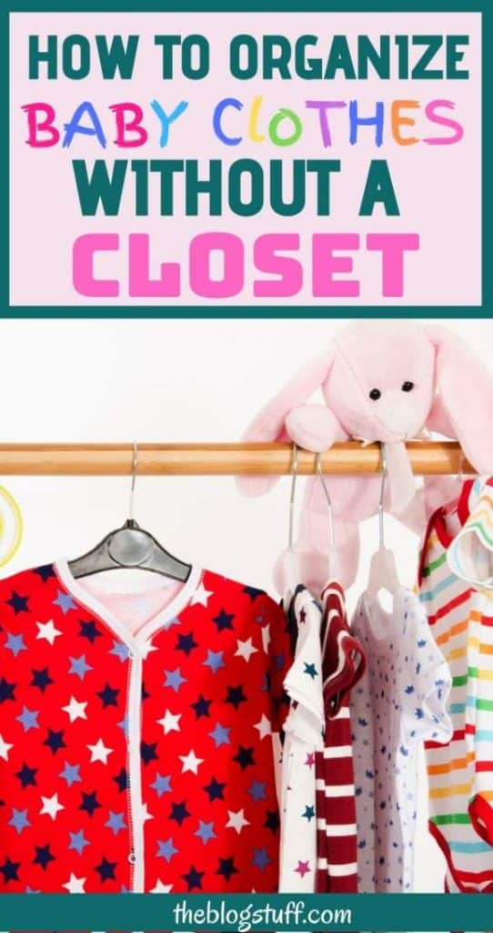 Great ways to organize baby clothes with no closet