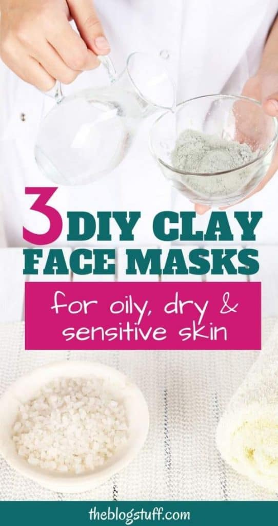 DIY clay mask recipe for oily, dry and sensitive skin