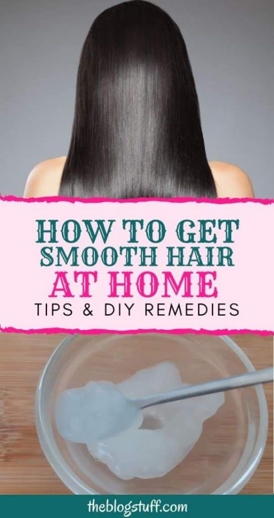 How to get smooth hair at home