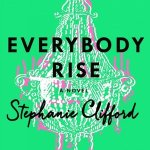 Everybody Rise | Giveaway!