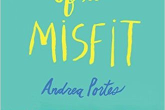 Anatomy of a Misfit by Andrea Portes