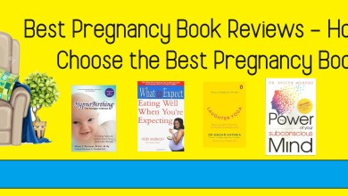 Photo of Best Pregnancy Book Reviews – How to Choose the Best Pregnancy Book