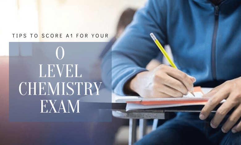 Tips to score A1 for your O Level Chemistry Exam
