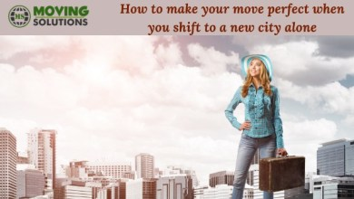 Photo of How to make your move perfect when you shift to a new city alone