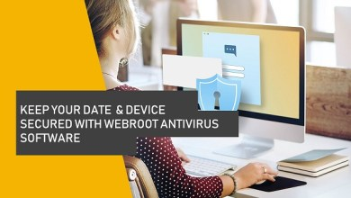 Photo of Keep your Data and Device Secured with Webroot Secureanywhere Antivirus