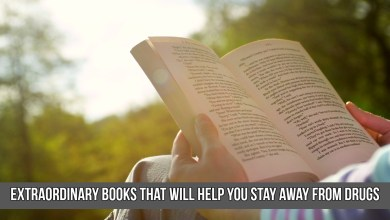 Photo of Extraordinary Books that will Help you Stay Away from Drugs