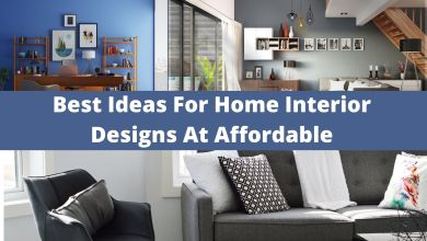 Photo of Best Ideas For Home Interior Designs At Affordable