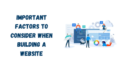 Photo of Important Factors to Consider When Building a Website