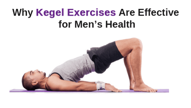 Photo of Why Kegel Exercises Are Effective For Men's Health