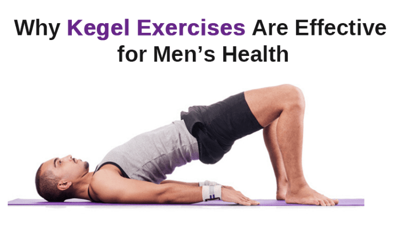 Why Kegel Exercises Are Effective For Men's Health