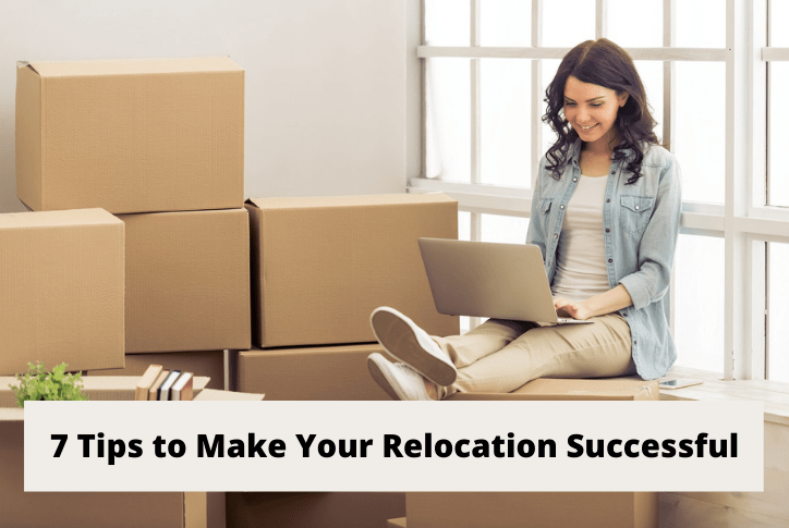 Tips to Make Your Relocation Successful