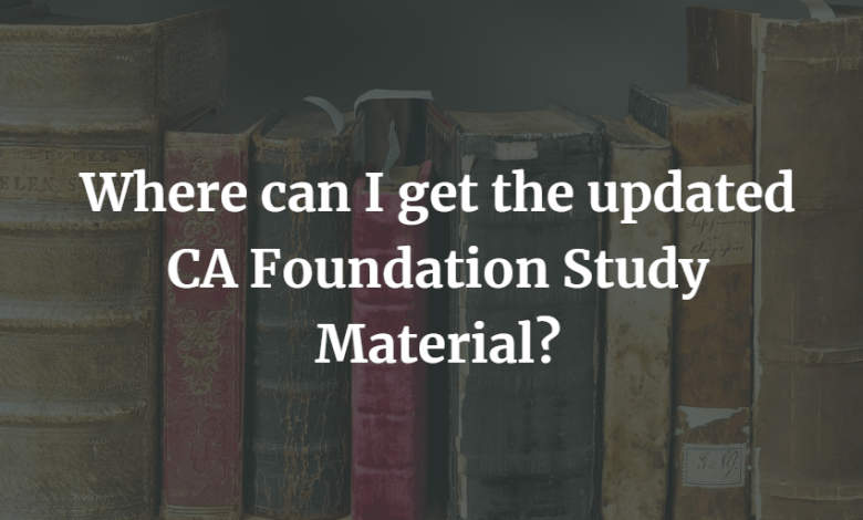 Where-can-I-get-the-updated-CA-Foundation-Study-Material