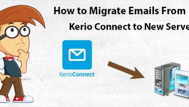 Photo of How to Migrate Emails from Kerio to Another Server ?