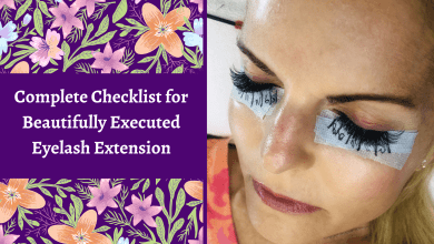 Photo of Complete Checklist for Beautifully Executed Eyelash Extensions