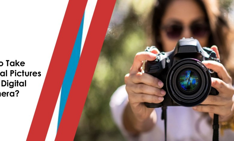 how to take professional pictures with a digital camera