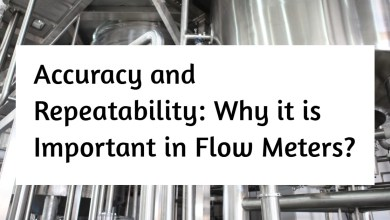 Photo of Accuracy and Repeatability: Why it is Important in Flow Meters?