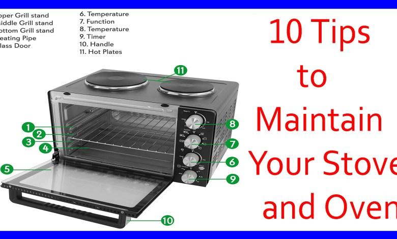 Tips to Maintain Your Stove and Oven