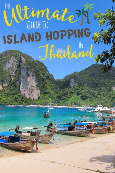 The Ultimate Guide to Island Hopping in Thailand • The ...
