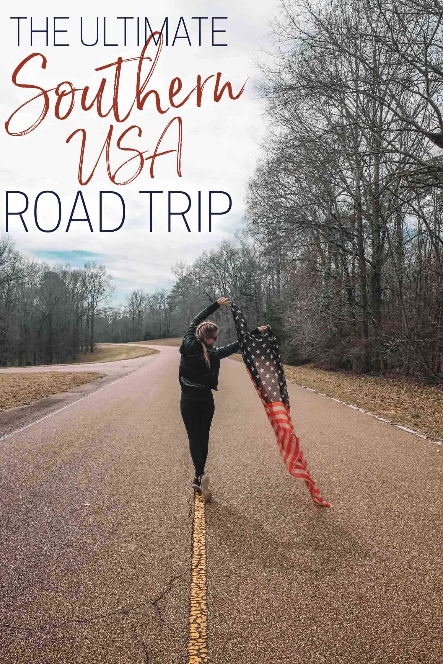 The Ultimate Southern Usa Road Trip Itinerary The Blonde